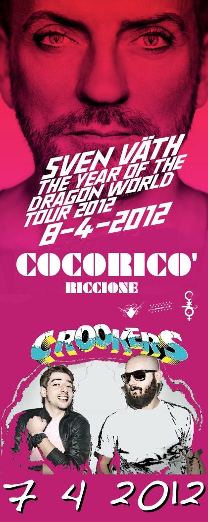 07-08/04 CoCoRiCò PASQUA 2012 SVEN VATH + CROOKERS + PACCHETTI HOTEL
