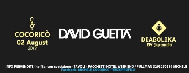 02 AGOSTO 2013 Cocoricò DAVID GUETTA DIABOLIKA