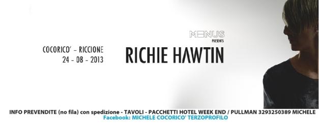 24 AGOSTO 2013 Cocoricò RICHIE HAWTIN