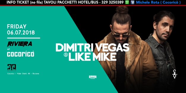 dimitri vegas & like mike cocorico riviera 06 luglio 2018 ticket tavoli pacchetti hotel.jpg
