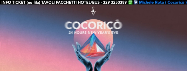 cocorico capodanno 2019 24 ore party ticket pacchetti hotel